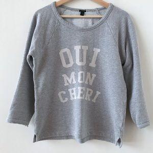 J Crew Oui Mon Cheri gray sweatshirt